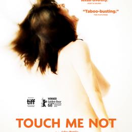 Touch Me Not / Nu mă atinge-mă