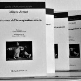 """""""La struttura dell'immaginativo umano"""", de Mircea Arman  și """"Verso l'Italia"""", antologie  de poezie italiană contemporană, prezentate în Italia"""